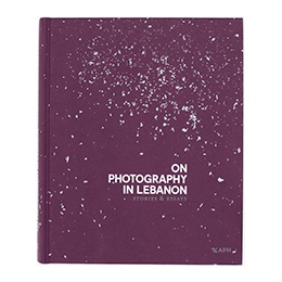 Book: On Photography in Lebanon: Stories and Essay