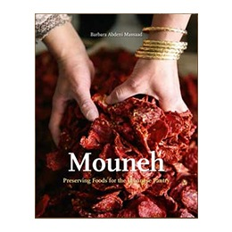 Book: Mouneh: Preserving Foods for the Lebanese Pantry, by Barbara Massaad