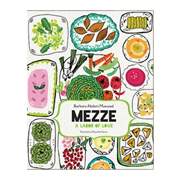 Book: Mezze A Labor of Love, by Barbara Massaad