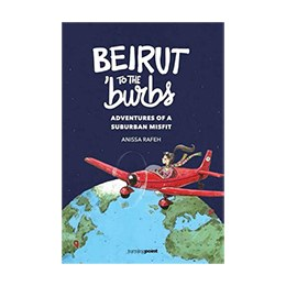 Book:   Beirut to the burbs by Anissa Rafeh